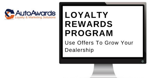 Auto Awards Car Loyalty Program Offers For Dealerships